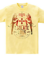 LSOLATE LOVE