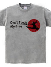 Don t Touch My Bike