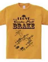 I Love Center Pull Brake