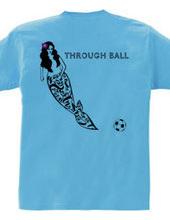 No.10 THROUGH BALL