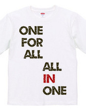 ONE FOR ALL,ALL IN ONE