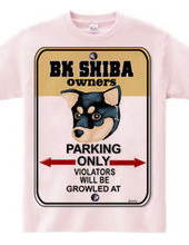 BK Shiba owner s private parking A