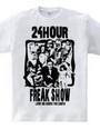 24HOUR FREAK SHOW