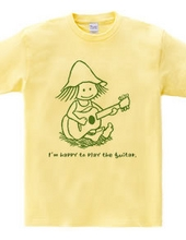 I m happy to play the guitar.