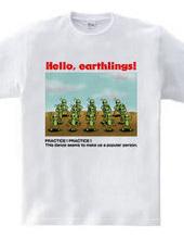 Hello, earthlings! 4