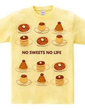 NO SWEETS NO LIFE