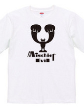 Mischief Evil