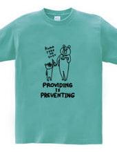 Providing is preventing
