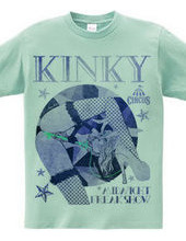 KINKY:MIDNIGHT FREAK SHOW PIN UP