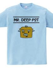 ミスター・ディープポット
