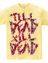 TILL DEAD X  ILL DEAD and SPACE