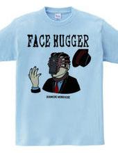 FACE HUGGER