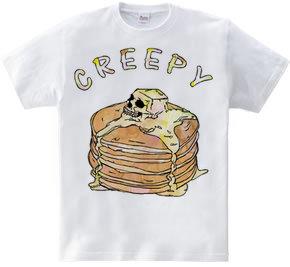 Creepy pancake