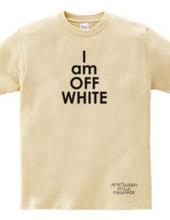 I am Off-White