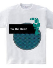 To Be Best