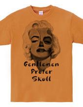 Gentlemen prefer skull-a