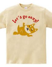Let's go easy! _SHIBA-2