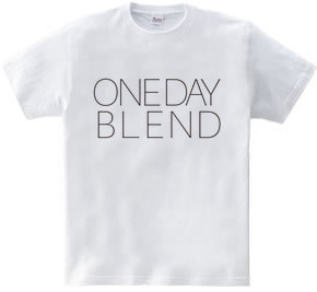 ONE DAY BLEND
