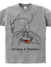 Ketchup & Mustard