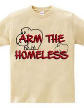 Arm the homeless 2