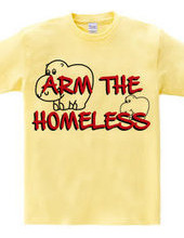 Arm the homeless 2