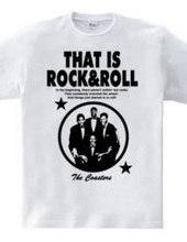 THAT IS ROCK&ROLL