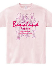 Banaland Record (W)