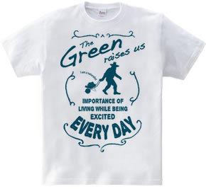 THE GREEN RAISES US-C