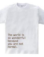 あなたが普通じゃないから世界はこんなに素晴らしい (右寄せ)