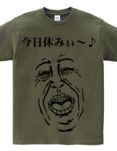Today off! ~! T shirt