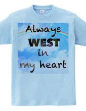 Always WEST in my heart