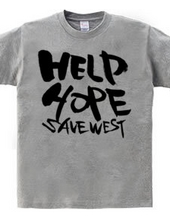 HELP HOPE SAVE WEST