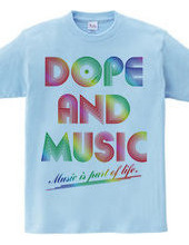 DOPE AND MUSIC