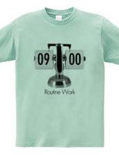 Routine Work