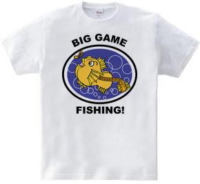BIG GAME FISHING!
