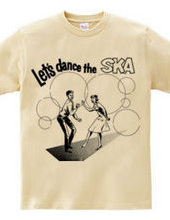 Let s dance the SKA