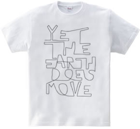 Yet the earth does move