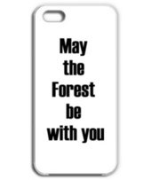 May  the  Forest  be  with you 森と共にあらんことを