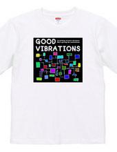 GOOD VIBRATIONS #2