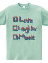 愛、笑い、音楽。