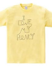 I love my honey