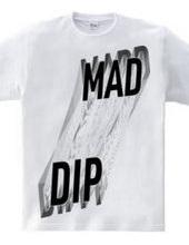 MAD DIP