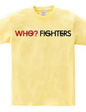 Who? Fighters