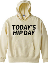 TODAY'S HIP DAY