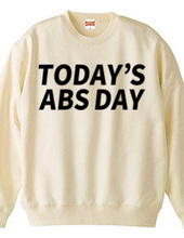 TODAY'S ABS DAY