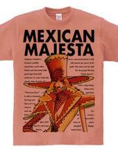 MEXICAN MAJESTA