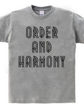 ORDER AND HARMONY