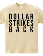 Dollar Strikes BACK