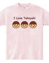 I Love Takoyaki ~たこ焼き大好き~