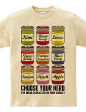 CHOOSE YOUR HERO